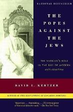 The Popes Against the Jews: The Vatican's Role in the Rise of Modern Anti-Semiti