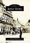 Images of America: Jersey Shore by Wayne O. Welshans (2006, Paperback)