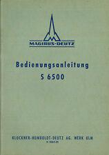1952 MAGIRUS-DEUTZ LKW S 6500 BETRIEBSANLEITUNG HANDBUCH OWNER'S MANUAL DEUTSCH