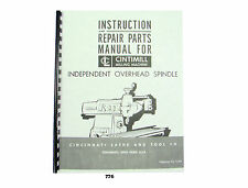 Cincinnati Cintimill Independent Overhead Spindle DH Instruct & Parts Manual 776