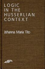 Logic in the Husserlian Context (Studies in Phenomenology and Existent-ExLibrary