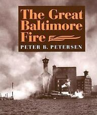NEW The Great Baltimore Fire by Peter B. Petersen - Paperback