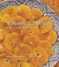 A Season in Morocco: Recipes & Travels by Meera Freeman, Sonia Payes