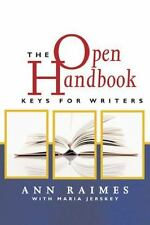 The Open Handbook : Keys for Writers by Ann Raimes and Maria Jerskey (2006,...