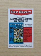 FIGURINE PANINI - CALCIATORI 1984-85 - FUORI RACCOLTA - BUONO ALMANACCO - NEW