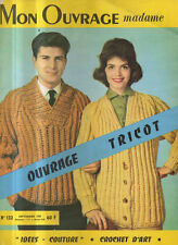 """MON OUVRAGE madame N°132 ouvrage tricot """"idees couture"""" crochet d'art"""