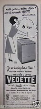 PUBLICITÉ 1957 MACHINE A LAVER VEDETTE JE NE TOUCHE PLUS À L'EAU - ADVERTISING