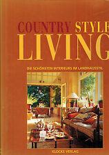 Klocke, Country Style Living, schönste Interieurs Landhausstil #2, Landhaus Stil
