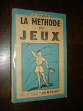 LA METHODE DES JEUX - J. Loiseau - b