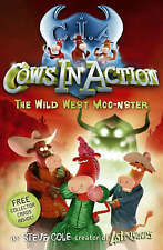 Cows in Action 4: The Wild West Moo-Nster by Steve Cole (Paperback, 2008)