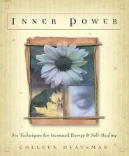 Inner Power: Six Techniques for Increased Energy & Self-Healing