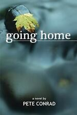 Going Home by Pete Conrad (2014, Paperback)