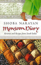 Monsoon Diary: Reveries and Recipes from South India Shoba Narayan Very Good Boo