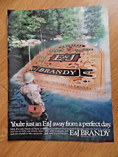 1983 E & J Brandy Ad  Fly Fishing Theme