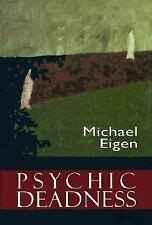Psychic Deadness by Michael Eigen (1996, Hardcover)