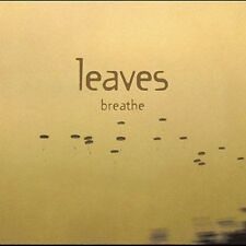 Breathe [Bonus Tracks] by Leaves CD I Go Down Sunday Lover Catch Breathe Silence