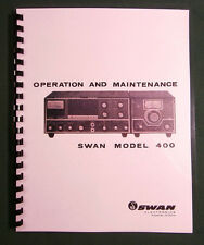 "Swan 400 Operations Manual: w/11"" x 24"" Foldout Schematic & Protective Covers!"