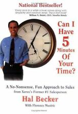 NEW - Can I Have 5 Minutes of Your Time? : A No Nonsense Fun Approach to Sales