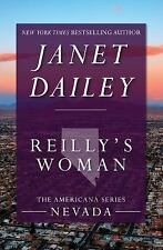 The Americana: Reilly's Woman : Nevada 28 by Janet Dailey (2014, Paperback)