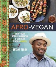 Afro-Vegan : Farm-Fresh African, Caribbean, and Southern Flavo (FREE 2DAY SHIP)