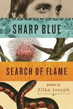 Made in Michigan Writers: Sharp Blue Search of Flame by Zilka Joseph (2016,...