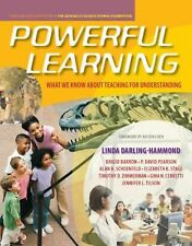 Powerful Learning : What We Know about Teaching for Understanding by Linda...