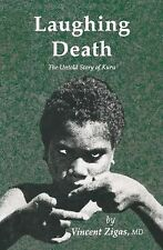 Laughing Death: The Untold Story of Kuru-ExLibrary
