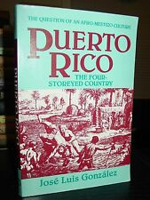 Puerto Rico: The Four-Storeyed Country & Other Essays, An Afro-Mestizo Culture