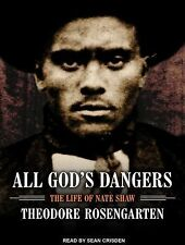 All God's Dangers : The Life of Nate Shaw by Theodore Rosengarten (2014, MP3...