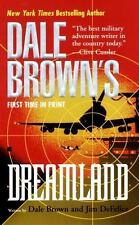 Dale Brown's Dreamland: Dreamland by Dale Brown and Jim DeFelice (2001,...