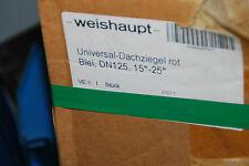 WEISHAUPT 48000005687 UNIVERSAL DACHPFANNE D 125 mm ROT BLEI 15-25° BLEI NEU