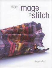 From Image to Stitch, Grey, Maggie, 1906388024, Book, Good