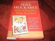 Dear Chandler, Dear Scarlett A Grandfather's Thoughts...MIKE HUCKABEE HD 1P SGND