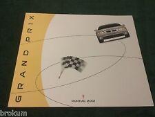 """NEW ORIGINAL 2001 PONTIAC GRAND PRIX DEALER SALES BROCHURE 10"""" X 12""""  (box 775)"""