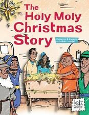 The Holy Moly Christmas Story (Holy Moly Bible Storybooks)-ExLibrary
