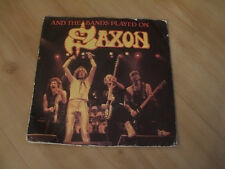 "SAXON - AND THE BAND PLAYED ON  (CARRERE 7"" )"