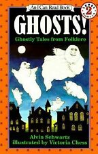 Ghosts!:  Ghostly Tales from Folklore  (An I Can Read Book, Level 2), Alvin Schw