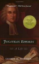 Jonathan Edwards : A Life by George M. Marsden (2004, Paperback)