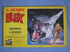 IL GRANDE BLEK 16 1977 INFERNO A BORDO EDIZIONI DARDO STRISCIA GIGANTE