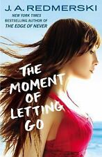 The Moment of Letting Go by J. A. Redmerski (2015, Paperback)