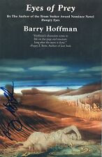 BARRY HOFFMAN - Signed 8x6 Promotional Photograph - AUTHOR - EYES OF PREY