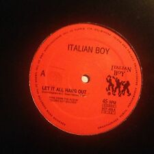 ITALIAN BOY • Let It All Hang Out - Vinile 12 Mix - BOY 406