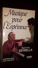 MUSIQUE POUR L'ESPERANCE - Miguel Angel Estrella - Jean Lacouture 1983