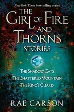 Girl of Fire and Thorns Novella: The Girl of Fire and Thorns Stories by Rae...