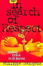 In Search of Respect: Selling Crack in El Barrio (Structural Analysis -ExLibrary