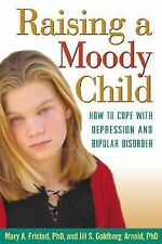 Raising a Moody Child. Guilford Press. 2004.  Books-Good Condition