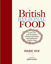 British Regional Food: In Search of the Best British Food Today by Mark Hix (Har