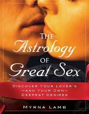 New, The Astrology of Great Sex: What Your Lover Wants, Myrna Lamb, Book