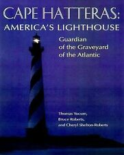 Cape Hatteras: America's Lighthouse-ExLibrary