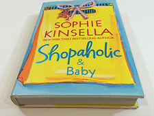 Shopaholic: Shopaholic and Baby Bk. 5 by Sophie Kinsella.  Signed, First Edition